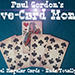 FIVE CARD MONTE by Paul Gordon - Trick